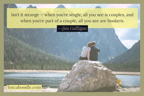Jim Gaffigan quote on being single meme