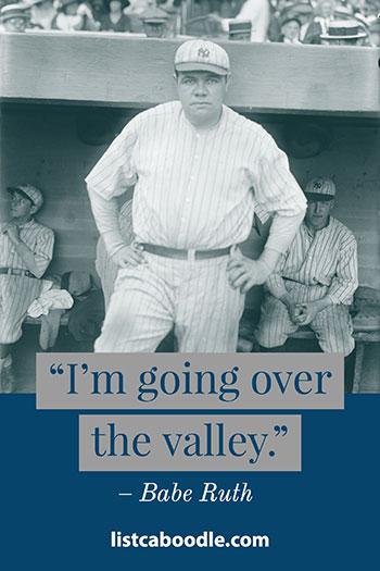 Babe Ruth last words