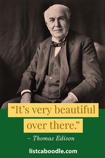 Thomas Edison last words