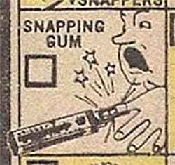 Snapping Gum