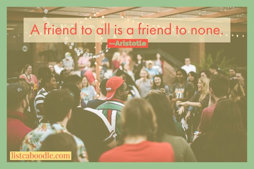 A friend to all is a friend to none image