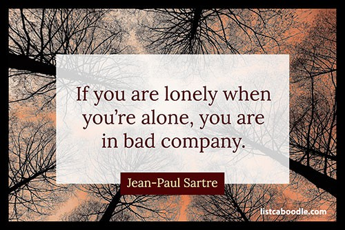 Short quotes about life: Sartre quote