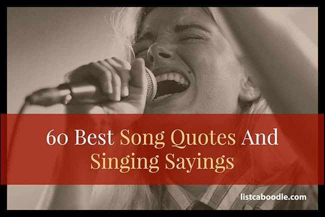 60 Songs Quotes About Singing for Music Lovers listcaboodle Amazing Song Quotes