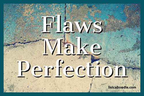 Tattoo Quotes: Flaws make perfection saying