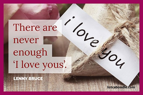 Short love quotes: Lenny Bruce saying
