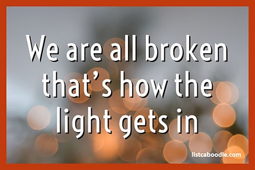 Tattoo Quotes: Light gets in quote