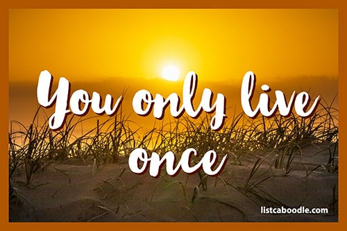 Tattoo Quotes: You only live once saying