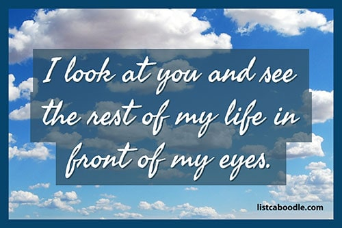 Short love quotes: My life saying