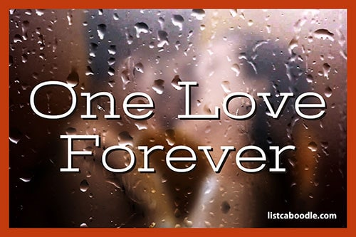 Tattoo Quotes: One love forever meme