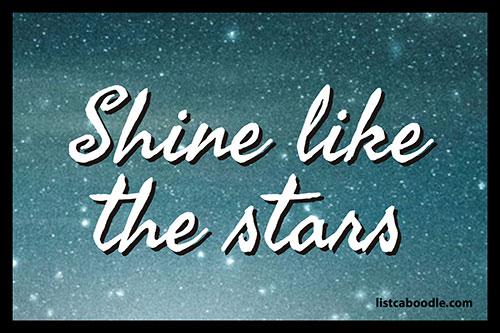 Tattoo Quotes: Shine like the stars meme