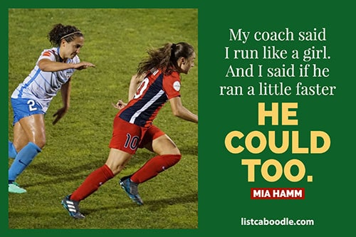 Mia Hamm running quote