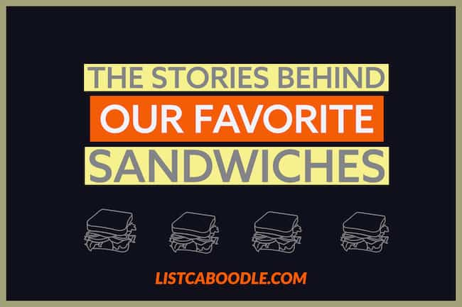 stories behind our favorite sandwiches image