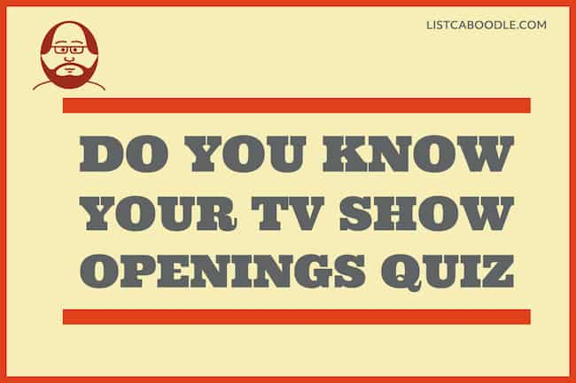Do you know your TV show openings quiz image