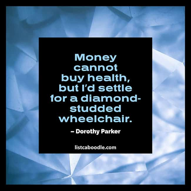 Money cannot buy health quotation