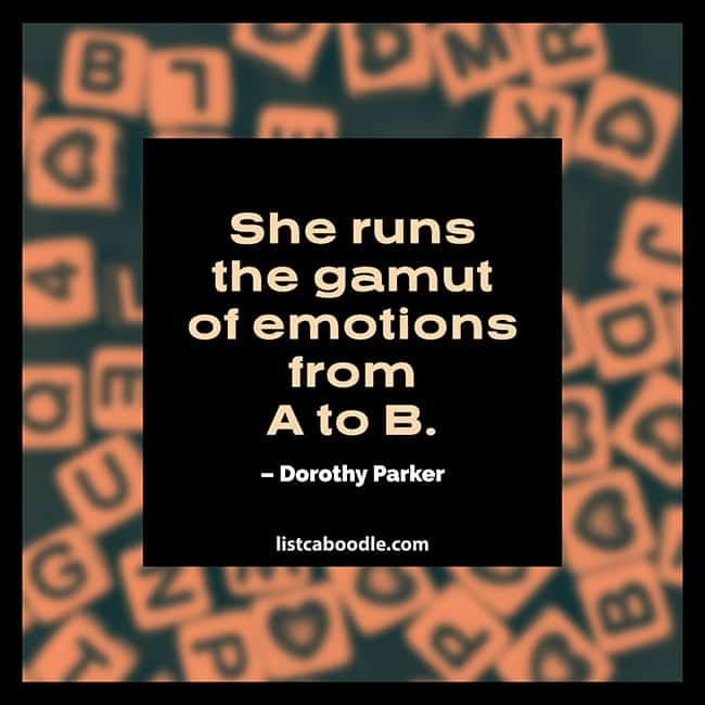 Gamut of emotions saying