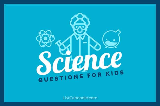 Science Questions for Kids