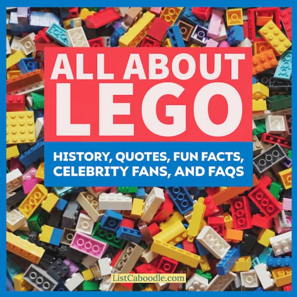 LEGO History and Fun Facts