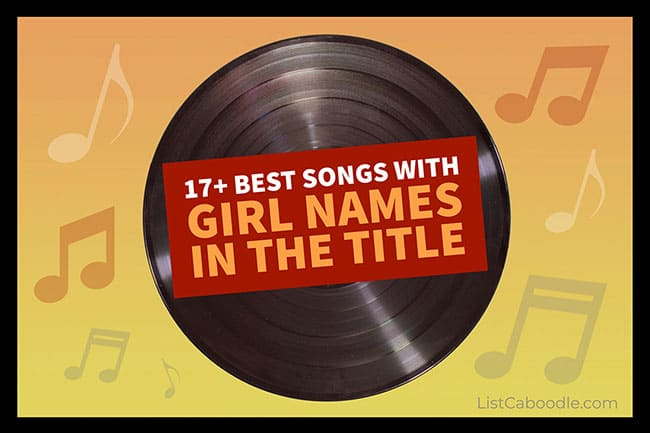 Best girl name songs