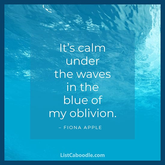 Fiona Apple calm quote