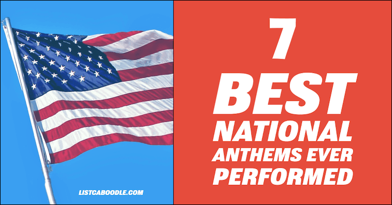 Best National Anthems Ever Performed