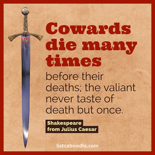 Cowards die many times quote