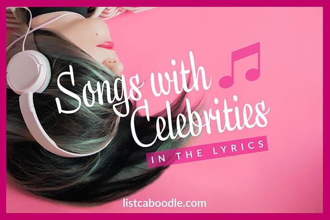 Songs with celebrities named in lyrics image