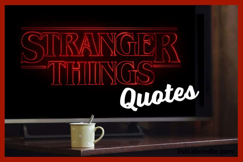 Stranger Things quotes image