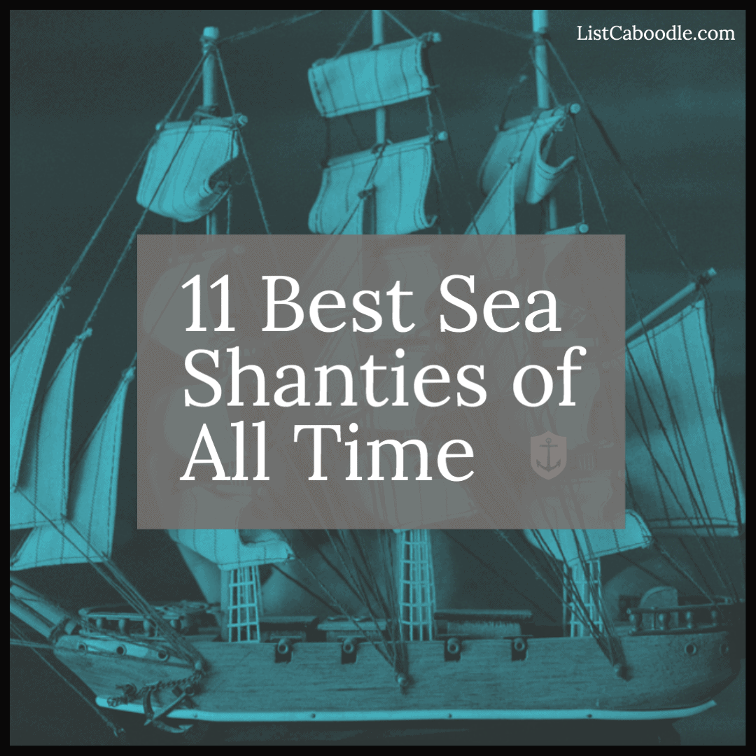 Best Sea Shanties of All Time