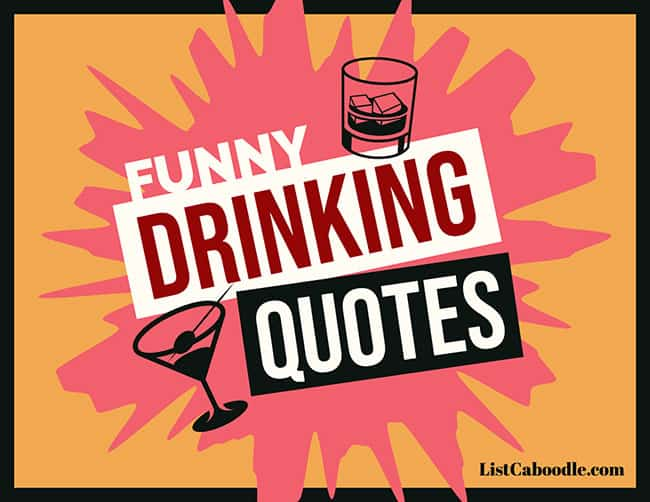 Funny drinking quotes visual