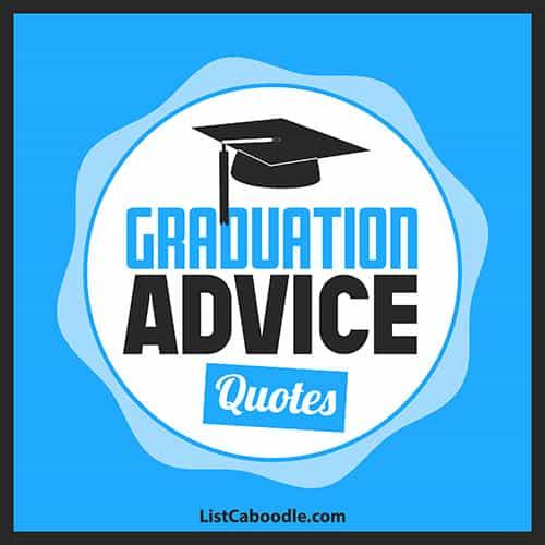 Graduation advice quotes image