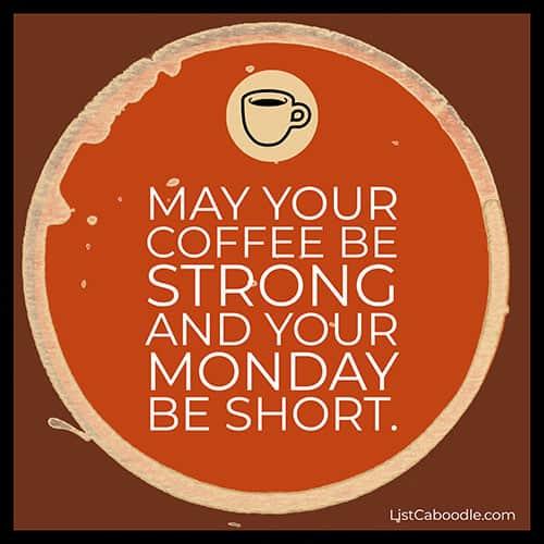 Coffee Monday quote