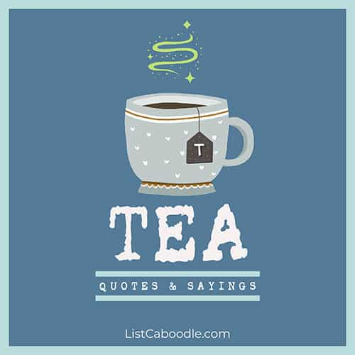 Tea quotes and sayings image