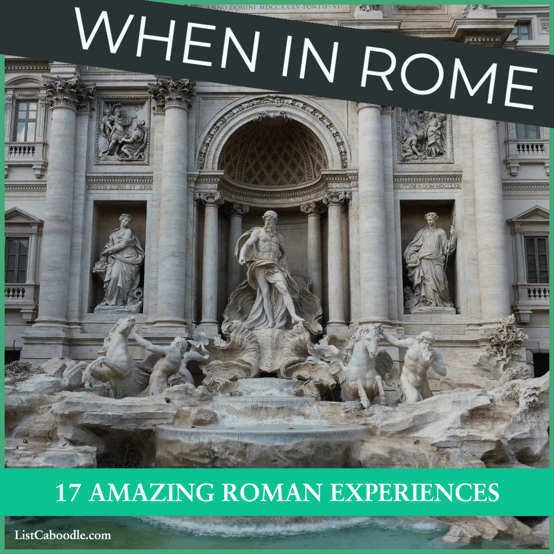 Amazing Roman experiences