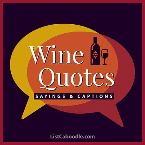 Wine quotes sayings