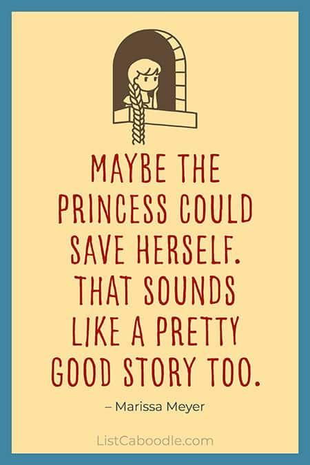 Marissa Meyer princess quote