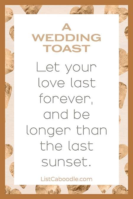 Love last forever wedding toast