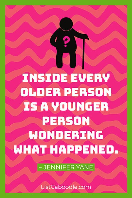 Inside every older person quote