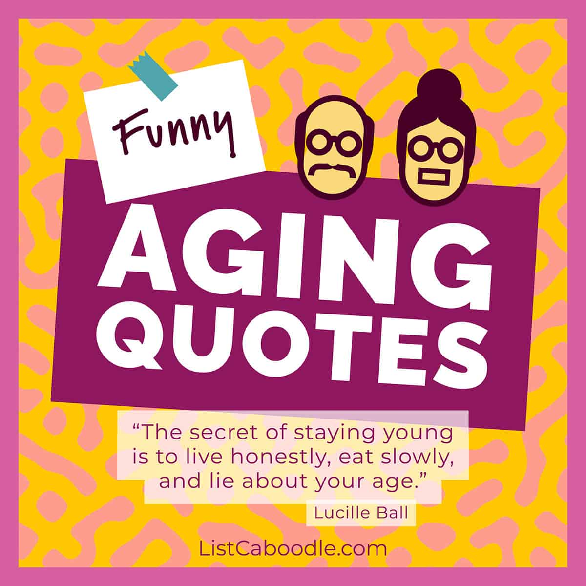 Funny aging quotes image